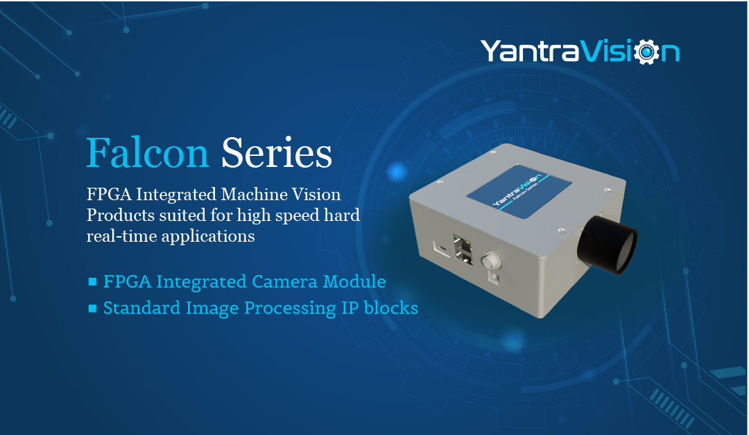 Introducing FPGA Integrated Camera module from Falcon Series